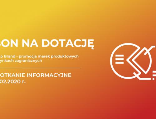Spotkanie informacyjne: Go to Brand – promocja marek produktowych na rynkach zagranicznych