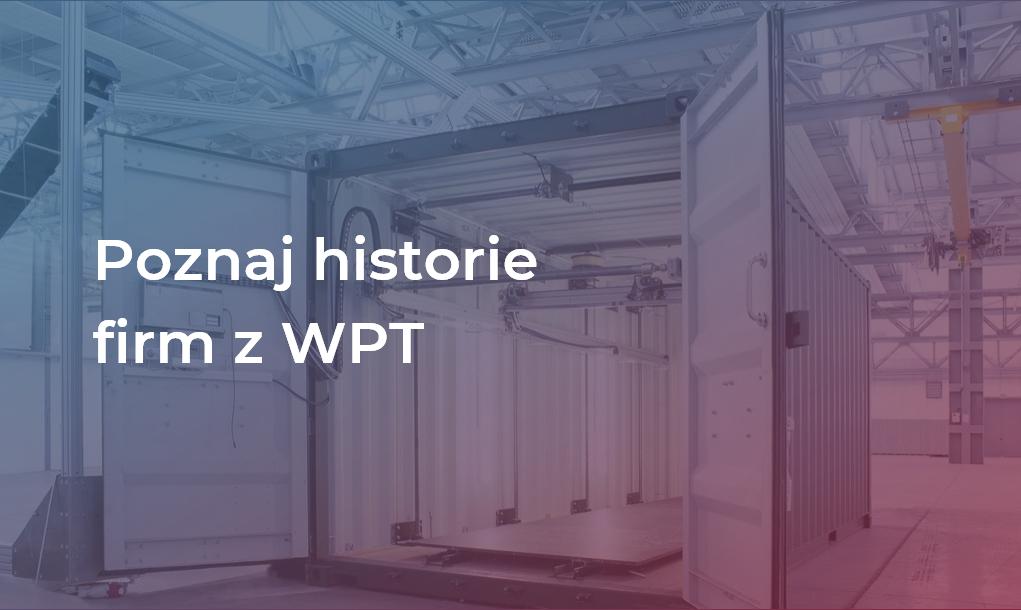 Poznaj historie sukcesów firm z WPT!