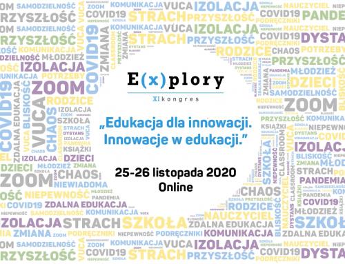 Kontynuujmy dyskusję o innowacyjnej edukacji – zapraszamy na XI Kongres E(x)plory!