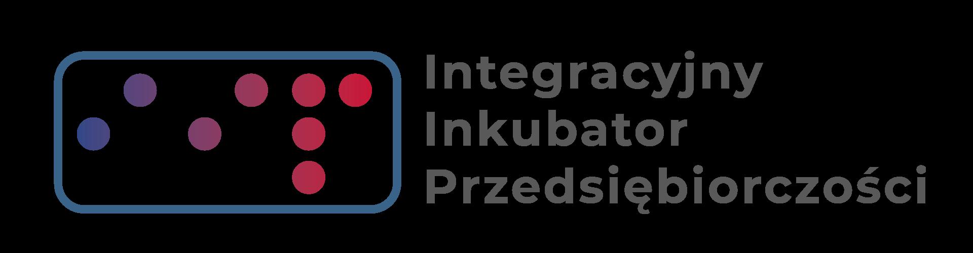 Integracyjny Inkubator Przedsiębiorczości