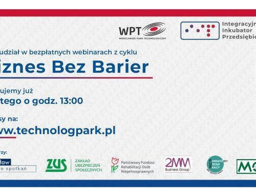 """5 lutego startuje cykl webinarów """"Biznes bez barier"""""""