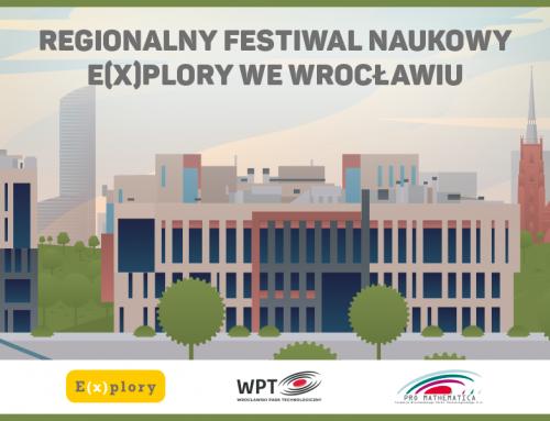 Ruszyły zapisy na Festiwal Naukowy E(x)plory we Wrocławiu!