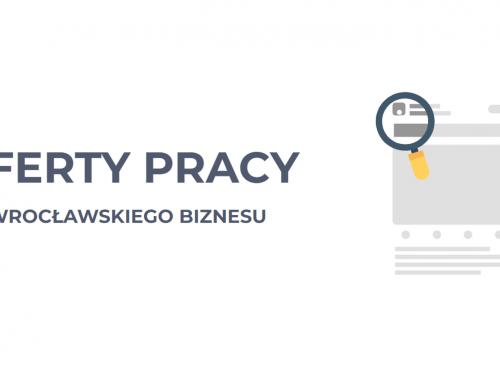 Poznaj oferty pracy od wrocławskiego biznesu – rusza Giełda Pracy WPT!