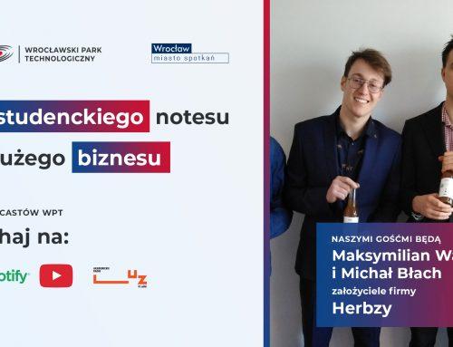 V odcinek podcastu Od studenckiego notesu do dużego biznesu – poznaj historię firmy Herbzy