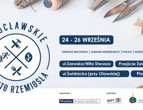 Zapraszamy na Wrocławskie Święto Rzemiosła!